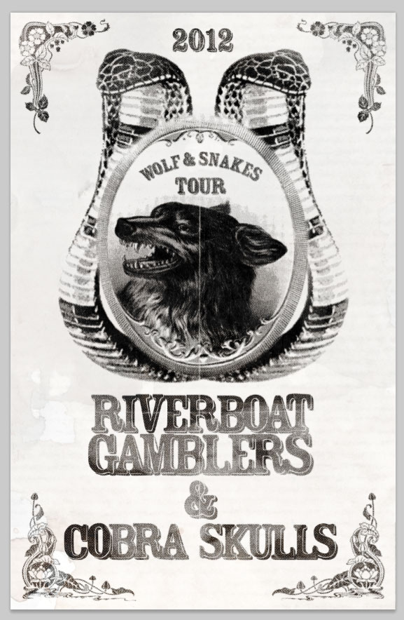 "Riverboat Gamblers/Cobra Skulls ""Wolf and Snakes"" Tour"